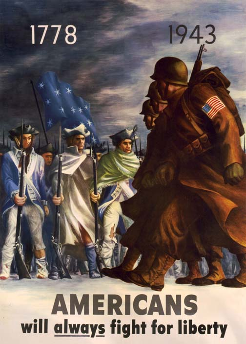 Americans Will Always Fight for Liberty 1778-1943