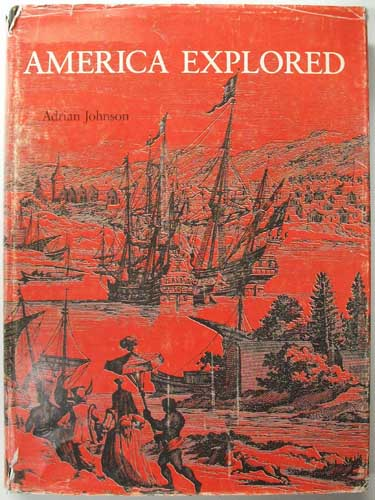 America Explored: A Cartographical History of the Exploration of North America