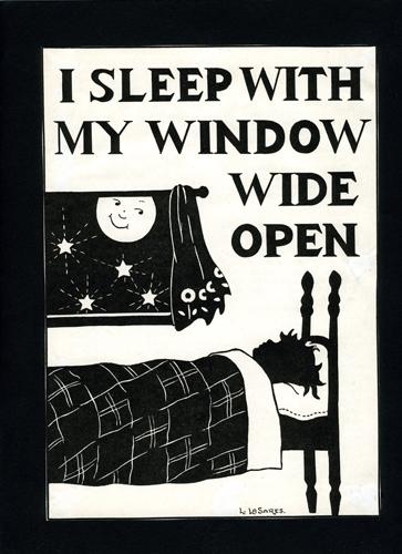 I Sleep With My Window Wide Open