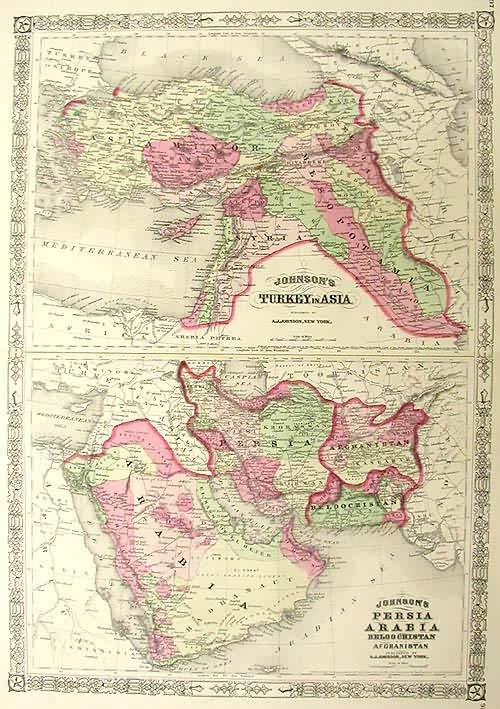 Johnsons Turkey in Asia / Johnson's Persia Arabia Beloochistan and Afghanistan'